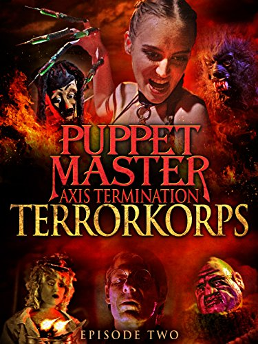 Puppet Master Axis Termination: Episode 2 - Terrorkorps (Puppet Master-axis)