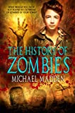 Book cover image for The History Of Zombies