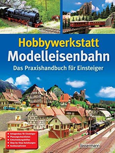 hobbywerkstatt-modelleisenbahn-das-praxisbuch-fur-einsteiger