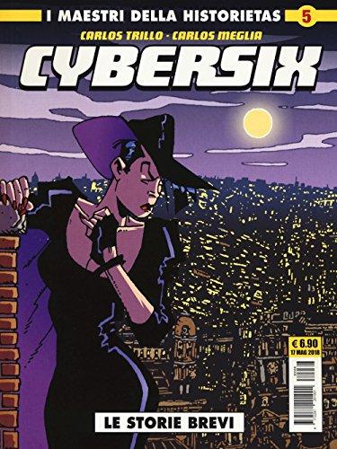 Cybersix. I maestri della historietas: 5
