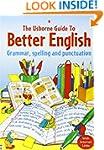 Usborne Guide to Better English: Gram...