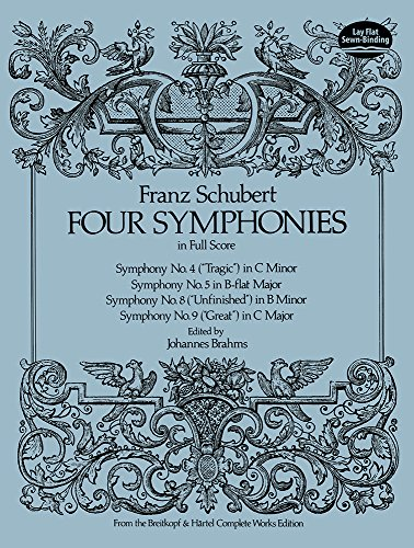 Franz Schubert: Four Symphonies in Full Score