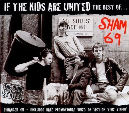 If the Kids Are United: Very Best of Sham 69 by Sham 69 (2001-03-13)
