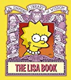The Lisa Book (The Simpsons Library of Wisdom)