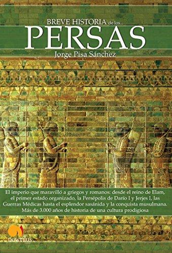 Breve Historia De Los . . . Persas: (Versión sin solapas) por Jorge Pisa Sanchez
