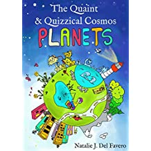Planets (The Quaint and Quizzical Cosmos) (English Edition)