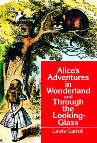 Alice's Adventures in Wonderland and Through the Looking-Glass (Dell Yearling Classic) (English Edition)