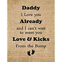 Daddy to be gifts,Gift from Bump to Daddy, Future Dad Gifts, Burlap Print gift to the daddy (Frame and matte NOT Included)