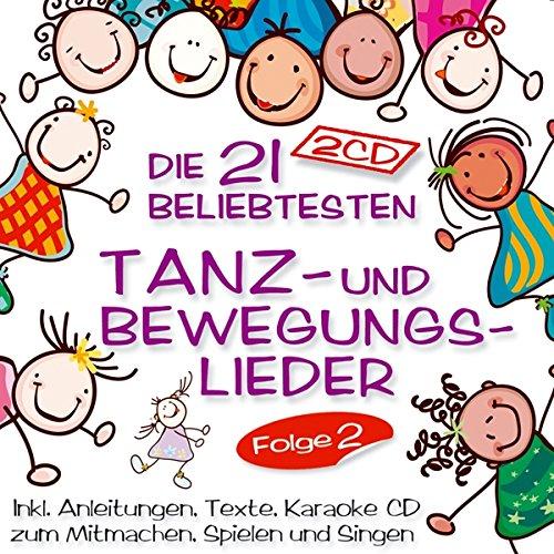 Tanzlieder und Bewegungslieder für Kinder; Folge 2; Bewegungslieder für Kleinkinder; Bewegungslieder für den Kindergarten; Bewegungslieder mit Anleitung; Texte; Karaoke CD; zum Mitmachen, Spielen und singen ()