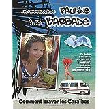 Les Aventures de Pauline à la Barbade: Comment braver les CaraÏbes?