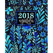 Agenda: 2018 Agenda settimanale italiano : 19x23cm : Bellissimi fiori blu ad acquerello (Calendari, agende, rubriche, organizar e diari per appuntamenti)