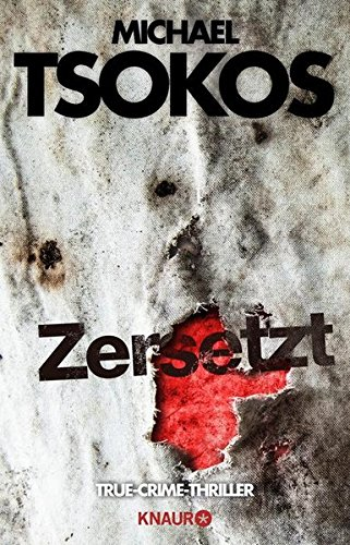 Buchseite und Rezensionen zu 'Zersetzt: True-Crime-Thriller' von Michael Tsokos