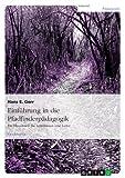 Einführung in die Pfadfinderpädagogik: Ein Handbuch für Leiterinnen und Leiter