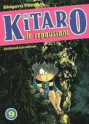 Kitaro le repoussant Vol.9