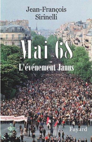Mai 68 : L'évènement Janus (Divers Histoire)