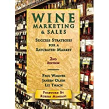 Wine Marketing & Sales, 2nd Edition