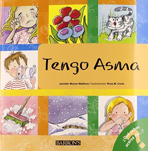 Tengo Asma/ I Have Asthma (Que Sabes Acerca de...?/ What Do You Know About?)