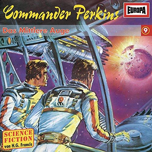 Commander Perkins 09: das Mittlere Auge
