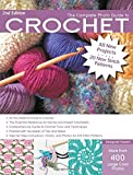 The Complete Photo Guide to Crochet, 2nd Edition: *All You Need to Know to Crochet *The Essential Reference for Novice and Expert Crocheters *Comprehensive Guide to Crochet Tools and Techniques *Packe