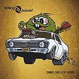 Songtexte von Kicking Harold - Zombies, Cars & Evil Guitars