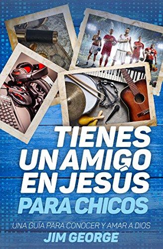 Tienes Un Amigo En Jesús - Para Chicos