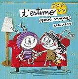 T'estimo (quasi sempre). Un llibre pop-up (La Lluna de Paper)