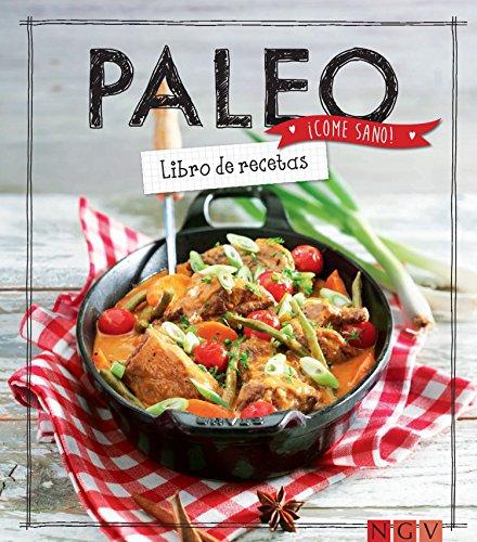 Paleo: Libro de recetas (Come sano!)