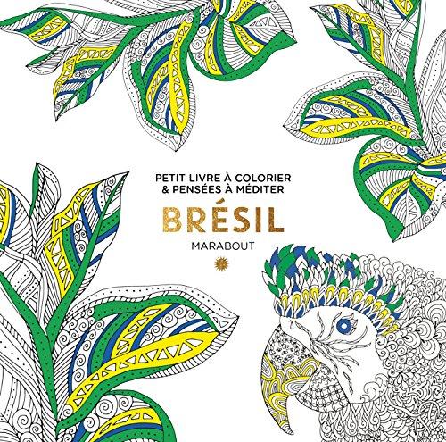Le petit livre de coloriage : Brésil