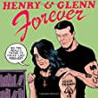 Henry & Glenn Forever