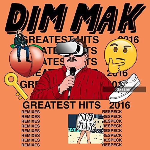 Dim Mak Greatest Hits 2016: Re...