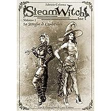 SteamWitch Inc.: Vol 01-Le Streghe di Cambridge