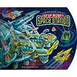 Commander Nova's Pop-Up Alien Space Station