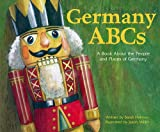 Germany ABCs: A Book about the People and Place of Germany (Country ABCs)