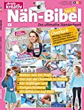 Näh-Bibel, Vol. 6: Das ultimative Standardwerk (Inkl. DVD) (Simply Kreativ - Band 6)