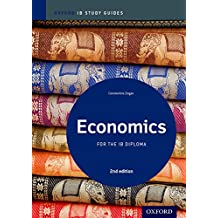 Economics Study Guide: Oxford Ib Diploma Programme (International Baccalaureate)