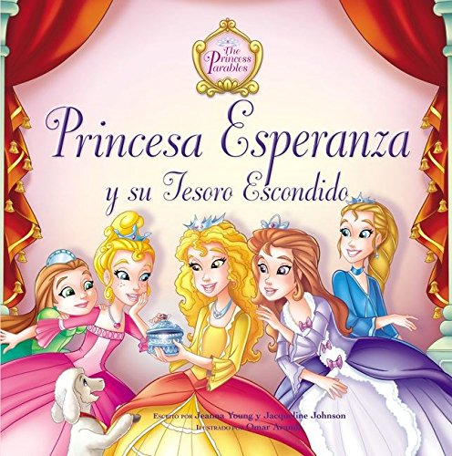 Princesa esperanza y su tesoro escondido (Parabolas de las Princesas)