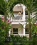 India Hicks: Island Style /Anglais