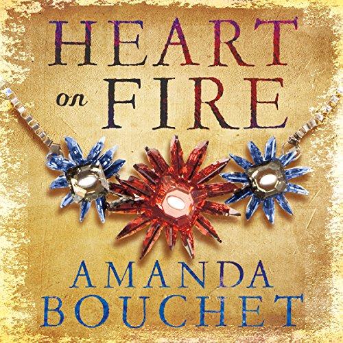 Heart on Fire: The Kingmaker Trilogy, Book 3