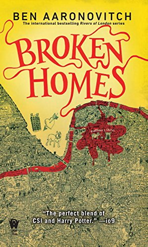 Broken Homes (Rivers of London Novels)