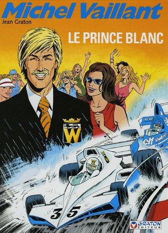 Michel Vaillant, Tome 30 : Le Prince Blanc