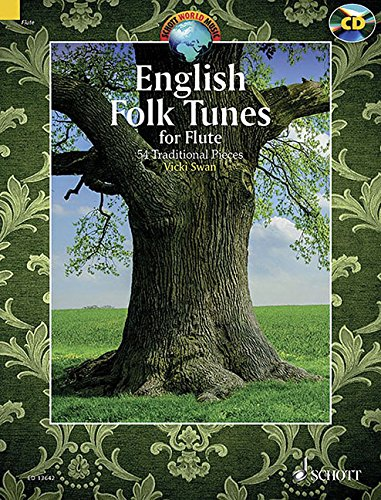 English Folk Tunes for Flute: 54 Traditional Pieces