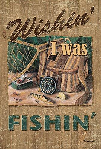 Toland Home Garten-Flagge Wishin' I was Fishin' 71,1 x 101,6 cm dekorative rustikale Outdoor Sport Angeln lustige Hausflagge -