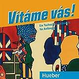 Vítáme vás!: Ein Tschechischlehrwerk für Anfänger / 2 Audio-CDs