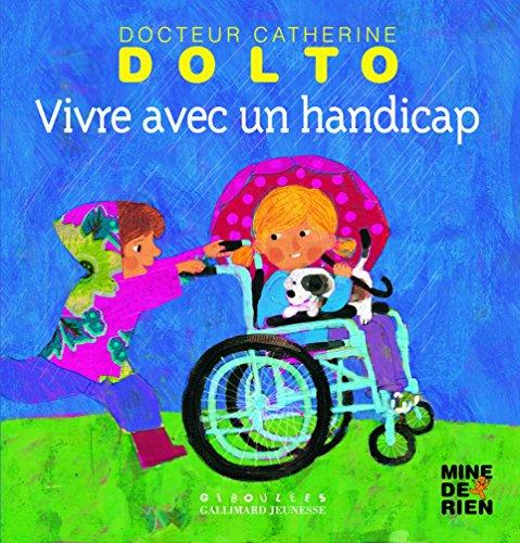 Vivre avec un handicap par Catherine Dolto