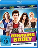 Behaving Badly - Brav sein war gestern [Blu-ray]