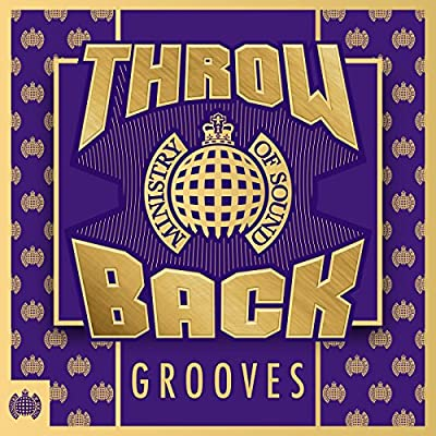 Throwback Grooves - Ministry of Sound [Explicit]