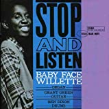 Songtexte von Baby Face Willette - Stop and Listen