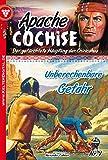 Apache Cochise 1 - Western: Unberechenbare Gefahr