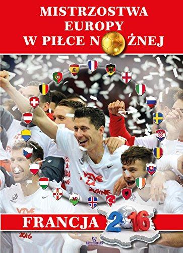 Mistrzostwa Europy w pilce noznej Francja 2016