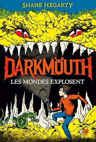 Darkmouth : Les mondes explosent (2)